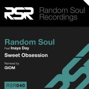 Random Soul feat. Inaya Day - Sweet Obsession [Random Soul Recordings]