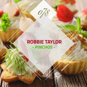 Robbie Taylor - Pinchos [Muzicasa Recordings]