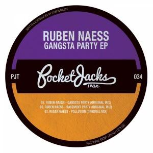 Ruben Naess - Gangsta Party EP [Pocket Jacks Trax]