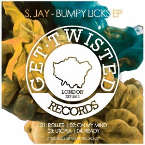 S. Jay - Bumpy Licks [Get Twisted Records]