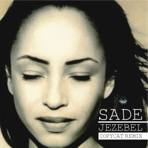 Sade - Jezebel (DJ Fudge Re-Edit)