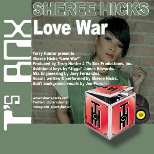 Sheree Hicks - Love War [T's Box]