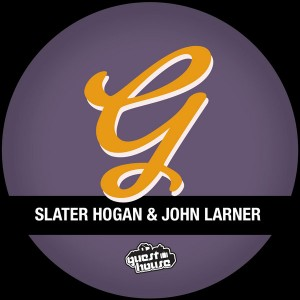 Slater Hogan & John Larner - Caught Out [Guesthouse]