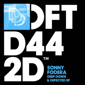 Sonny Fodera - Deep Down & Defected EP [Defected]