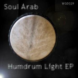 Soul Arab - Humdrum Light EP [We Go Deep]