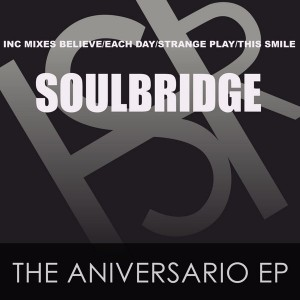Soulbridge - The Aniversario EP [HSR Records]