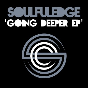 Soulfuledge - Going Deeper EP [Soulfuledge Recordings]