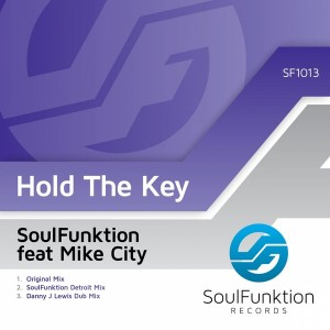 Soulfunktion feat. Mike City - Hold The Key [SoulFunktion Records]