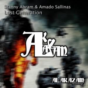 Stanny Abram & Amado Sallinas - Lost Generation [Alakazam Recordings]