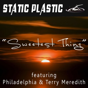 Static Plastic - Sweetest Thing [Static Plastic]