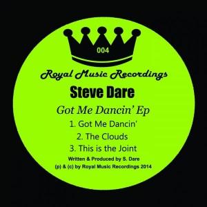 Steve Dare - Got Me Dancin' EP [Royal Music Recordings]