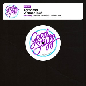 Tatsama - Wanderlust [Good Stuff Recordings]