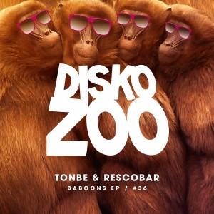 Tonbe & Rescobar - Baboons EP [Disko Zoo Records]