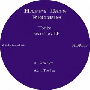 Tonbe - Secret Joy [Happy Days Records]