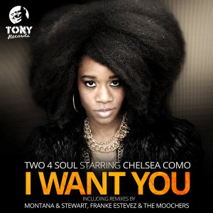 Two 4 Soul Starring Chelsea Como - I Want You [Tony Records]
