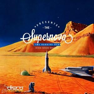 Two Burning Men - Supernova [Disco Future Records]