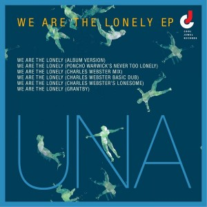 UNA - We Are the Lonely EP [Cool Jewel Records]