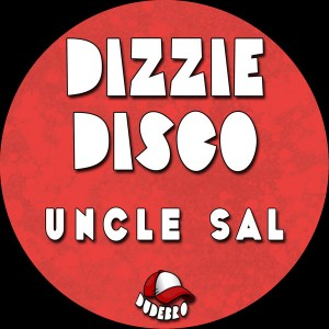 Uncle Sal - Dizzie Disco [Dudebro]