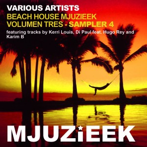 Various Artists - Beach House Mjuzieek - Volumen Tres - Sampler 4 [Mjuzieek Digital]