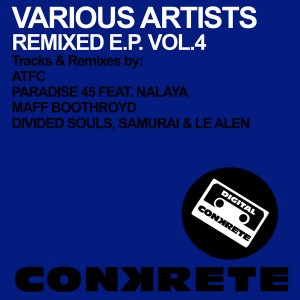 Various Artists - Conkrete Remixed EP Vol.4 [Conkrete Digital Music]