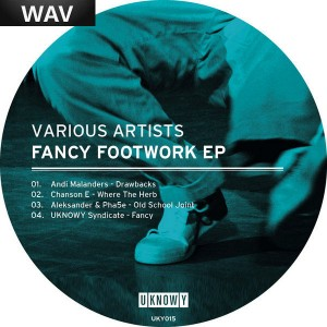 Various Artists - Fancy Footwork EP [UKNOWY]