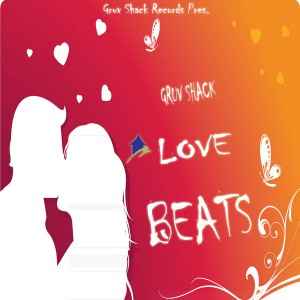 Various Artists - Gruv Shack Love Beats [Gruv Shack]