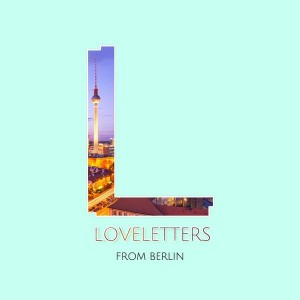 Various Artists - Loveletters from Berlin, Vol. 2 [Superstar]