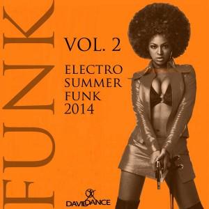 Various - Electro Summer Funk 2014 Vol 2 [Daviddance Gold]