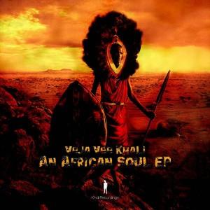 Veja Vee Khali - An African Soul EP [khali Recordings]