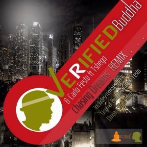 Verified Buddha & Carlo Festo feat. Tshego - Chasing Dreams Remixes [Original Buddhas Music]