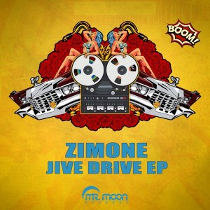 Zimone - Jive Drive [Mr. Moon Records]