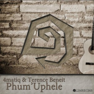 4matiq & Terence Beneit - Phum'Uphele [L2M Records]