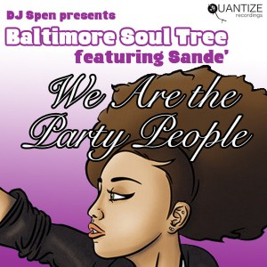 Baltimore Soul Tree feat. Sande - We Are The Party People [Quantize Recordings]