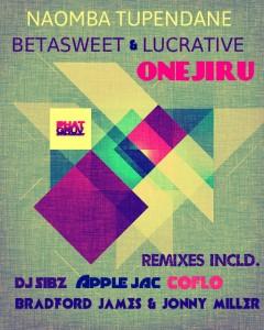 Betasweet & Lucractive feat. Onejiru - Naomba Tupendane [Phatgruv Entertainment]