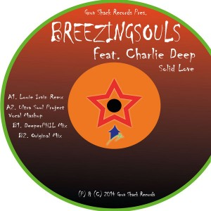 Breezing Souls feat. Charlie Deep - Solid Love [Gruv Shack]
