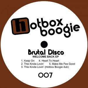 Brutal Disco - Welcome Back EP [Hotbox Boogie]