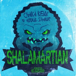 Chaka Kenn & Abdul Shakir - Shalamartian [Good For You Records]