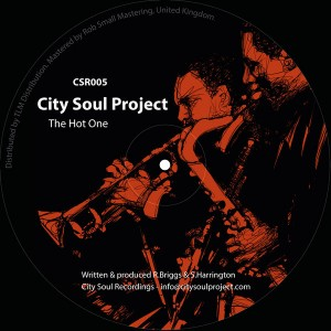 City Soul Project - The Hot One [City Soul Recordings]