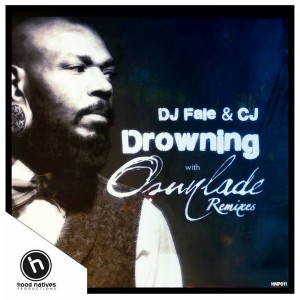 DJ Fale feat. CJ - Drowning [Hood Natives]