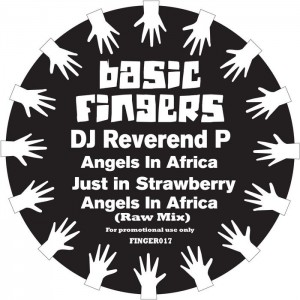 DJ Reverend P - Angels In Africa [Basic Fingers]