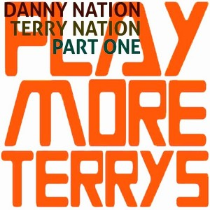 Danny Nation - Terry Nation Part 1 [Playmore Terrys]