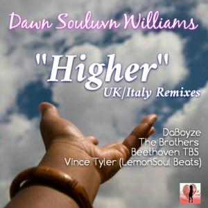 Dawn Souluvn Williams - UK__Italy Higher [Souluvn Entertainment]
