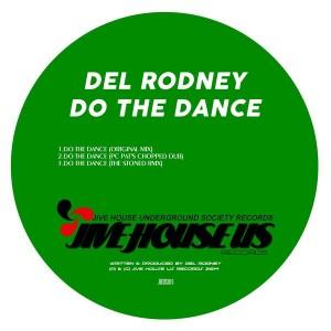 Del Rodney - Do The Dance [Jive House US Records]