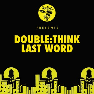 Doublethink - Last Word [Nurvous Records]