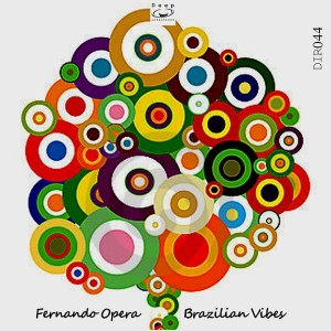 Fernando Opera - Brazilian Vibes [Deep Intentions Records]