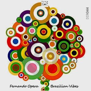 Fernando Opera - Brazilian Vibes [Deep Intentions Records]