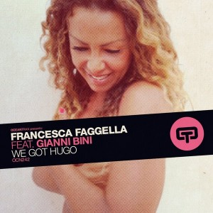 Francesca Faggella feat. Gianni Bini - We Got Hugo [Ocean Trax]