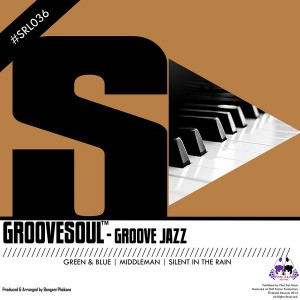 Groovesoul - Groove Jazz [Skalla Records]