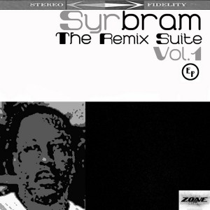Hakeem Syrbram - The Remix Suite Vol.1 [In The Zone]