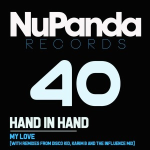 Hand In Hand - My Love [NuPanda Records]